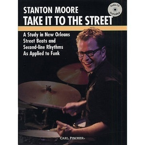 [드럼코리아 1599-3867] [교본+Audio CD] Take It To The Streetby Stanton Moore