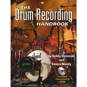 [드럼코리아 1599-3867] [교본+CD] The Drum Recording HANDBOOKby Bobby Owsinski and Dennis Moody