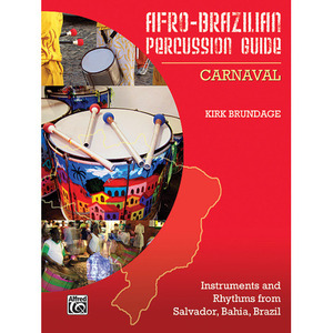 [드럼코리아 1599-3867] [교본] Afro-Brazilian Percussion Guide, Book 2: Carnaval