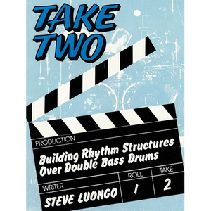 [드럼코리아 1599-3867] [교본] Take Two - Building Rhythm Structures Over Double Bass Drums