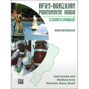[드럼코리아 1599-3867] [교본] Afro-Brazilian Percussion Guide, Book 3: Candomble