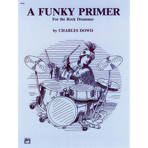 [드럼코리아 1599-3867] A Funky Primer for the Rock Drummer